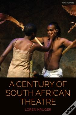 Wook.pt - A Century Of South African Theatre