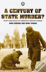 A Century Of State Murder?