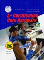 A+ Certification Hardware Stand Alone Text