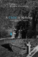 A Child Is Missing: Searching For Justice