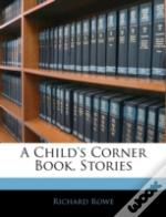 A Child'S Corner Book, Stories