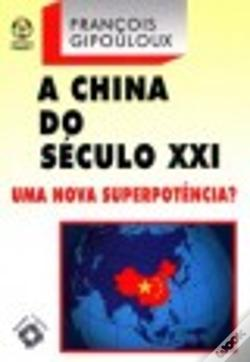 Wook.pt - A China do Século XXI