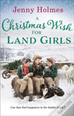 A Christmas Wish For Land Girls