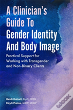 A Cliniciana S Guide To Gender