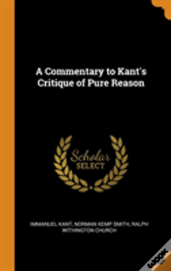 Wook.pt - A Commentary To Kant'S Critique Of Pure Reason