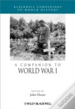 A Companion To World War I