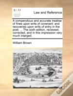 A Compendious And Accurate Treatise Of F