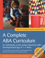A Complete Aba Curriculum For Individuals On The Autism Spectrum With A Developmental Age Of 1-4 Years