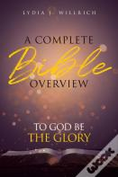 A Complete Bible Overview