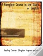 A Complete Course In The Study Of Englis