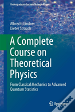 A Complete Course On Theoretical Physics