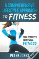 A Comprehensive Lifestyle Approach To Fi