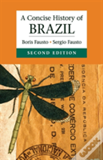 A Concise History Of Brazil