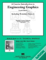A Concise Introduction To Engineering Graphics (4th Ed.) Including Worksheet Series A