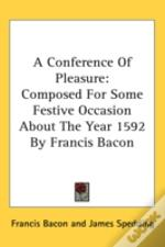 A Conference Of Pleasure: Composed For S