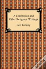 A Confession And Other Religious Writing