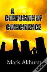 A Confusion Of Coincidence