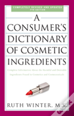 A Consumer'S Dictionary Of Cosmetic