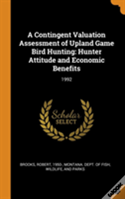 Wook.pt - A Contingent Valuation Assessment Of Upland Game Bird Hunting