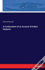 A Continuation Of An Account Of Indian Serpents