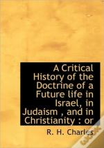 A Critical History Of The Doctrine Of A