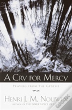 A Cry For Mercy, A