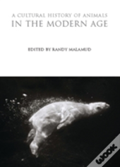 A Cultural History Of Animals In The Modern Age