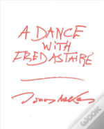 A Dance With Fred Astaire