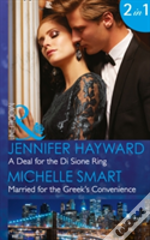 A Deal For The Di Sione Ring: A Deal For The Di Sione Ring / Married For The Greek'S Convenience (Mills & Boon Modern) (The Billionaire'S Legacy, Book 7)