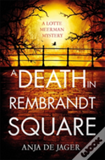 A Death In Rembrandt Square