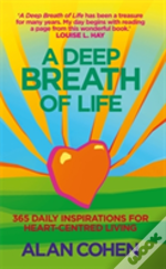 A Deep Breath Of Life