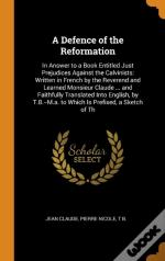 A Defence Of The Reformation