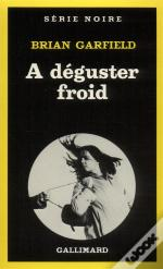 A Deguster Froid