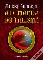 A Demanda do Talismã