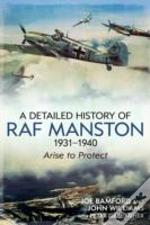 A Detailed History Of Raf Manston 1931-40