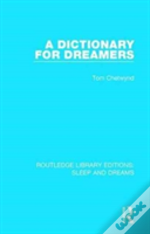 A Dictionary For Dreamers