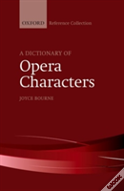 Wook.pt - A Dictionary Of Opera Characters