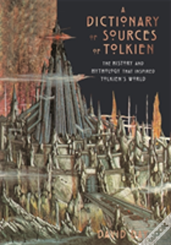 Wook.pt - A Dictionary Of Sources Of Tolkien