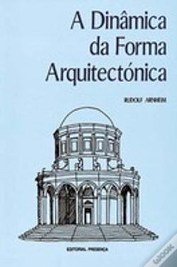 Wook.pt - A Dinamica Forma Arquitectonic