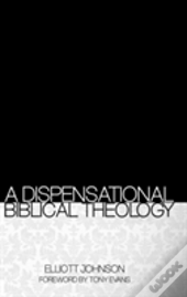 A Dispensational Biblical Theology