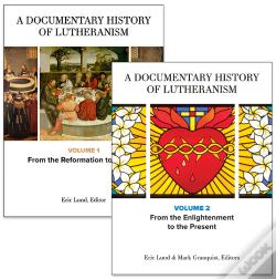 Wook.pt - A Documentary History Of Lutheranism, Volumes 1 And 2