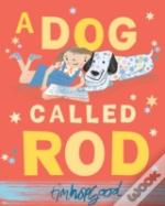 A Dog Called Rod Pb