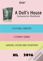 A Doll'S House Comparative Workbook Hl16