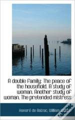 A Double Family: The Peace Of The Househ