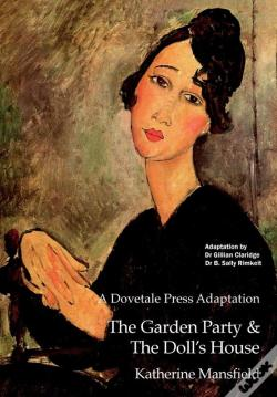 Wook.pt - A Dovetale Press Adaptation Of The Garden Party & The Doll'S House By Katherine Mansfield