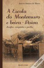 A Escola do Montemuro e Beira-Paiva