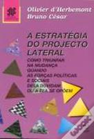 A Estratégia do Projecto Lateral