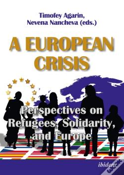 Wook.pt - A European Crisis: Perspectives On Refugees, Solidarity, And Europe