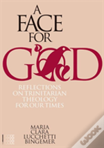 A Face For God