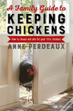 Wook.pt - A Family Guide To Keeping Chickens, 2nd Edition
